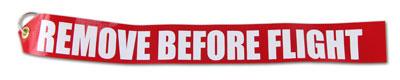 Remove Before Flight Vinyl Streamer - Red