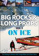 Big Rocks & Long Props On Ice Vol. 3 DVD