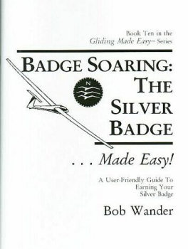 Badge Soaring:  The Silver Badge