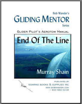End of the Line:  Glider Pilot Aerotow Manual