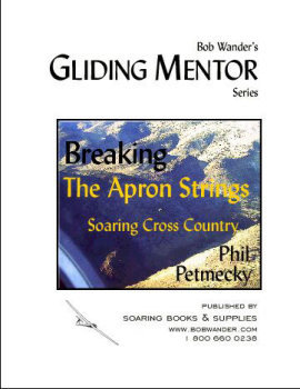 Breaking the Apron Strings:  Soaring Cross Country