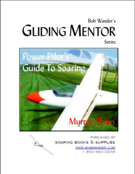 Power Pilot's Guide to Soaring