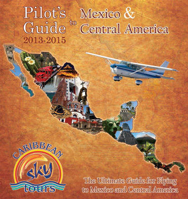 Pilot's Guide to Mexico and Central America