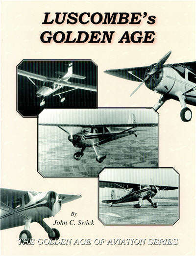 Luscombe's Golden Age