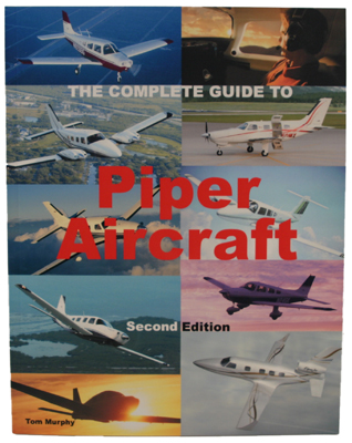 The Complete Guide to Piper Aircraft