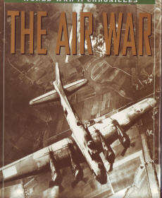 The Air War: World War II Chronicles