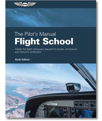 ASA Pilot's Manual - Flight School