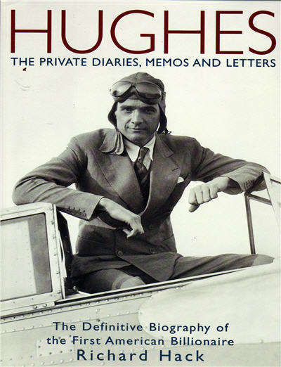 Hughes - The Private Diaries, Memos, & Letters