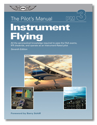 ASA Pilot's Manual - Instrument Flying