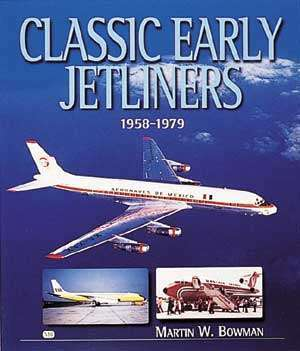 Classic Early Jetliners