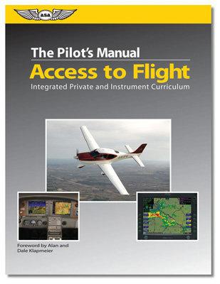 Pilot's Manual: Access to Flight Textbook