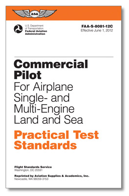 Practical Test Standards: Commercial Pilot (Single or Multi-Engine Land)