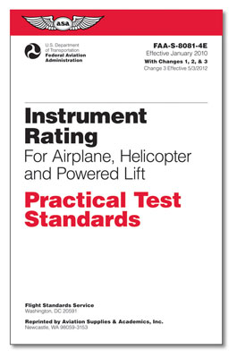 Practical Test Standards: Instrument Rating (Airplane, Helicopter & Powered Lift)
