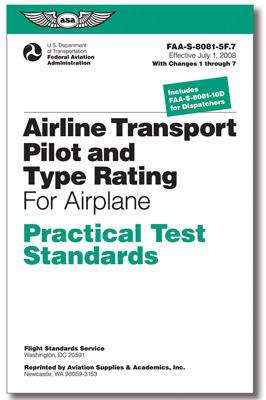 Practical Test Standards: Airline Transport Pilot (ATP) & Type Rating (Airplane)