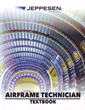 Jeppesen A&P Technician Airframe Textbook & Workbook