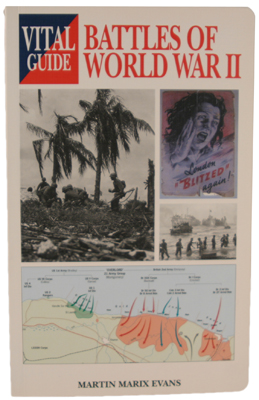 Battles of World War II Vital Guide