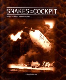 Snakes in the Cockpit: Images of Military Aviation Disasters