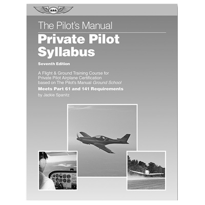 The Pilots Manual Private Pilot Syllabus: 5th Edition