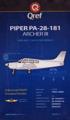 Piper Archer III PA-28-181 Checklist Qref Book