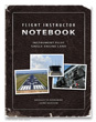 Flight Instructor Notebook (Instrument Pilot)