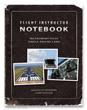 Flight Instructor Notebook (Instrument Pilot)