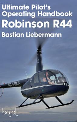 Robinson R44 Ultimate Pilot's Operating Handbook