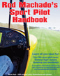 Rod Machado's Sport Pilot Handbook