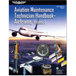 Aviation Maintenance Technician Handbook: Airframe Volume 1