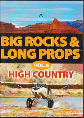 Big Rocks & Long Props - High Country Volume 5