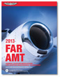 2013 FAR for Aviation Maintenance Technicians - ASA