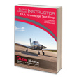 Gleim Flight/Ground Instructor FAA Knowledge Test Guide