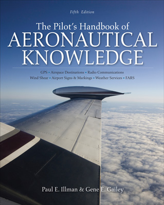 The Pilot's Handbook of Aeronautical Knowledge 5th Edition, McGraw-Hill