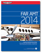 2014 FAR for Aviation Maintenance Technicians - ASA