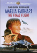 Amelia Earhart - The Final Flight