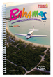 2017 Bahamas Pilot's Guide by AOPA