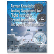 FAA Airman Knowledge Testing Supplement - Flight, Ground, and Sport Instructor