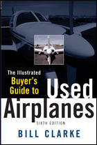 The Illustrated Buyers Guide to Used Airplanes