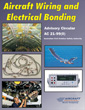 Aircraft Wiring and Electrical Bonding