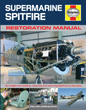 Supermarine Spitfire Restoration Manual