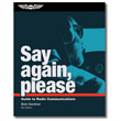 Say Again, Please Book: Guide to Radio Communications