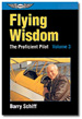 Flying Wisdom: the Proficient Pilot Volume 3