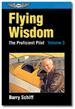 Flying Wisdom: the Proficient Pilot Volume 3