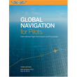 Global Navigation for Pilots - 3rd Edition