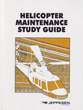 Jeppesen Helicopter Maintenance Study Guide