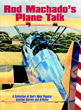 Rod Machado's Plane Talk