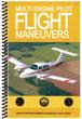Multi-Engine Pilot Flight Maneuvers