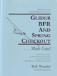 Glider BFR and Spring Checkout