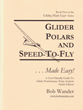 Glider Polars and Speed-to-Fly
