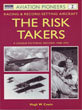 The Risk Takers: Racing & Record Setting Aircraft