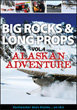 Big Rocks & Long Props - Alaskan Adventure Volume 4